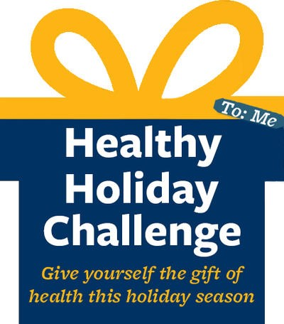 Healthy Holiday Challenge. Give yourself a gift of health this holiday season